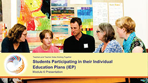 Students participating in their Individual Education Plans (IEP) Module 6 Presentation cover image